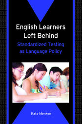 English Learners Left Behind by Kate Menken