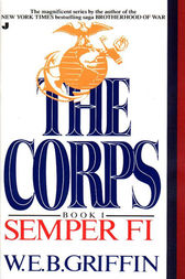 Semper Fi by W.E.B. Griffin