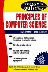 Schaum's Outline of Principles of Computer Science by Paul Tymann