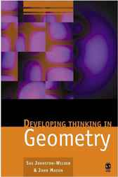 Developing Thinking in Geometry by Sue Johnston-Wilder