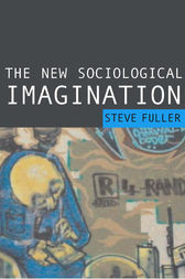 The New Sociological Imagination by Steve Fuller