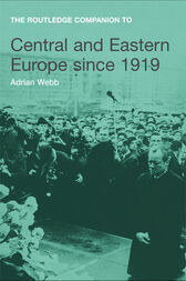 The Routledge Companion to Central and Eastern Europe since 1919 by Adrian Webb