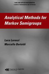 Analytical Methods for Markov Semigroups by Luca Lorenzi