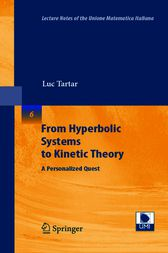 From Hyperbolic Systems to Kinetic Theory