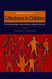 Handbook of Giftedness in Children by Steven I. Pfeiffer