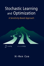Stochastic Learning and Optimization by Xi-Ren Cao