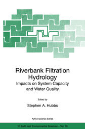 Riverbank Filtration Hydrology by Stephen A. Hubbs