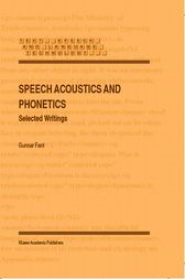 Speech Acoustics and Phonetics by Gunnar Fant