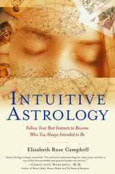 Intuitive Astrology by Elizabeth Rose Campbell