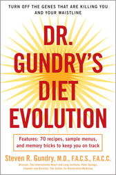 Dr. Gundry's Diet Evolution by Steven R. Gundry