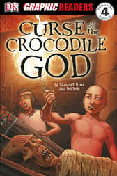 The Curse of the Crocodile God by Stewart Ross