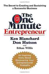 The One Minute Entrepreneur by Ken Blanchard