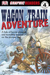 Wagon Train Adventure by John Kelly