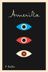 Amerika: The Missing Person by Franz Kafka