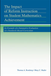The Impact of Reform Instruction on Student Mathematics Achievement by Thomas A. Romberg