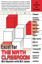 Excel for the Math Classroom by Bill Hazlett