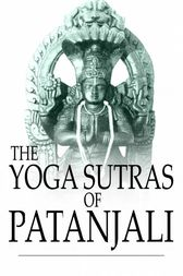 The Yoga Sutras of Patanjali by Patanjali;  Charles Johnston