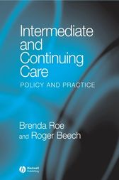 Intermediate and Continuing Care by Brenda Roe
