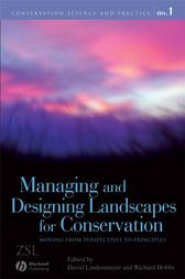 Managing and Designing Landscapes for Conservation by David B. Lindenmayer