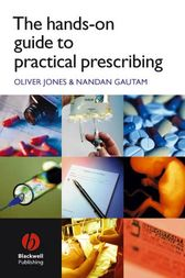 The Hands-on Guide to Practical Prescribing by Oliver Jones