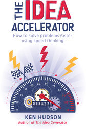The Idea Accelerator by Ken Hudson