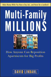 Multi-Family Millions by David Lindahl