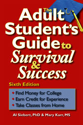 The Adult Student's Guide to Survival & Success by Al Siebert