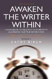 Awaken the Writer Within by Cathy Birch