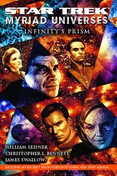 Star Trek: Myriad Universes #1: Infinity's Prism
