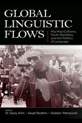 Global Linguistic Flows by H. Samy Alim