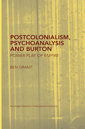 Postcolonialism, Psychoanalysis and Burton by Ben Grant