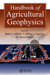 Handbook of Agricultural Geophysics by Barry Allred