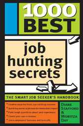 1000 Best Job Hunting Secrets by Moritza Day