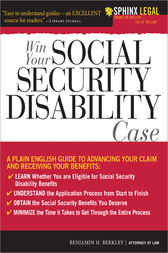 Win Your Social Security Disability Case by Benjamin Berkley