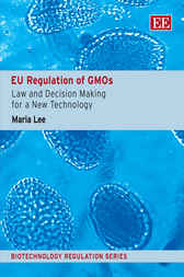 EU Regulation of GMOs by M Lee