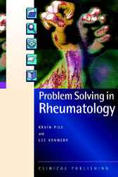 Problem Solving in Rheumatology by K Pile