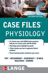 Case Files Physiology, Second Edition by Eugene Toy