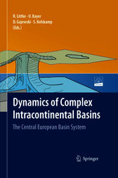 Dynamics of Complex Intracontinental Basins by Ralf Littke