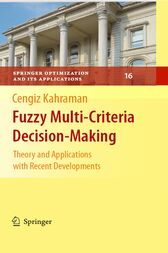 Fuzzy Multi-Criteria Decision Making by Cengiz Kahraman