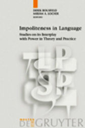 Impoliteness in Language by Derek Bousfield