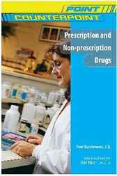 Prescription and Non-prescription Drugs by Paul Ruschmann