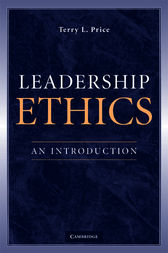 Leadership Ethics by Terry L. Price