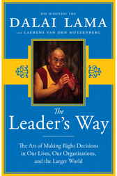 The Leader's Way by His Holiness The Dalai Lama;  Laurens Van Den Muyzenberg