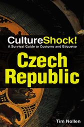 CultureShock! Czech Republic by Tim Nollen