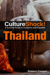CultureShock! Thailand by Robert Cooper