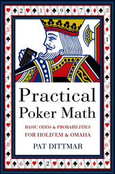 Practical Poker Math by Pat Dittmar