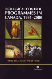 Biological Control Programmes in Canada, 1981-2000 by P.G. Mason