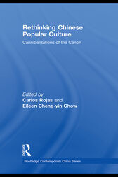 Rethinking Chinese Popular Culture by Carlos Rojas
