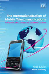 The Internationalisation of Mobile Telecommunications by Peter Curwen