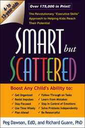 Smart but Scattered by Peg Dawson